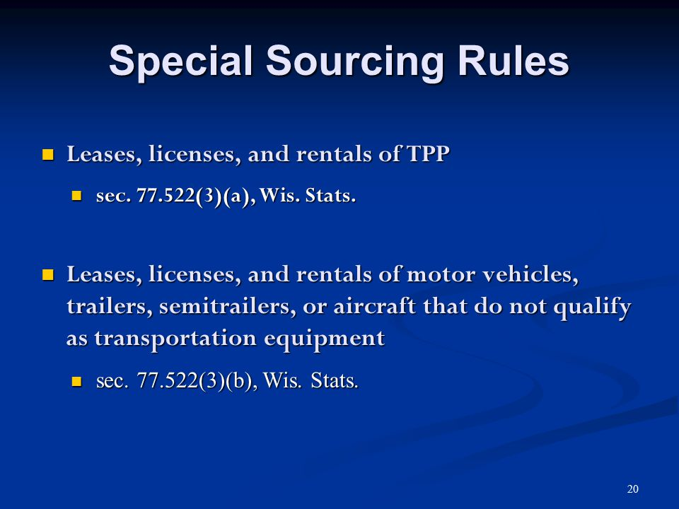 Special Sourcing Rules Leases, licenses, and rentals of TPP Leases, licenses, and rentals of TPP sec.