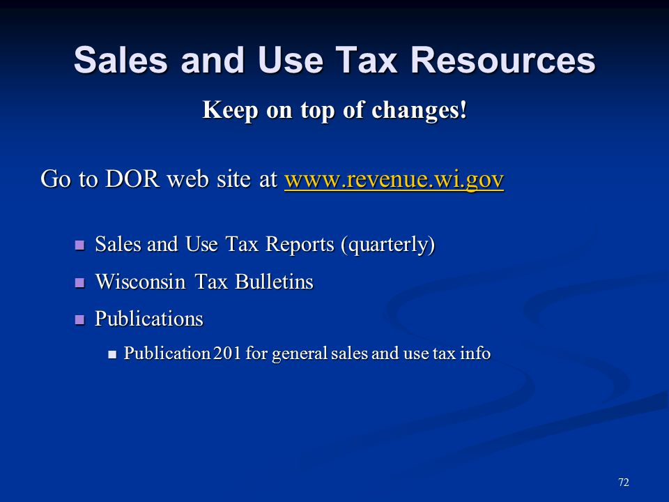 Sales and Use Tax Resources Keep on top of changes.