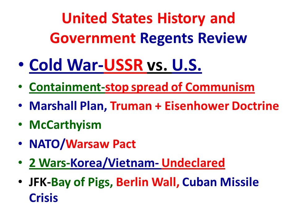 United States History and Government Regents Review Cold War-USSR vs.