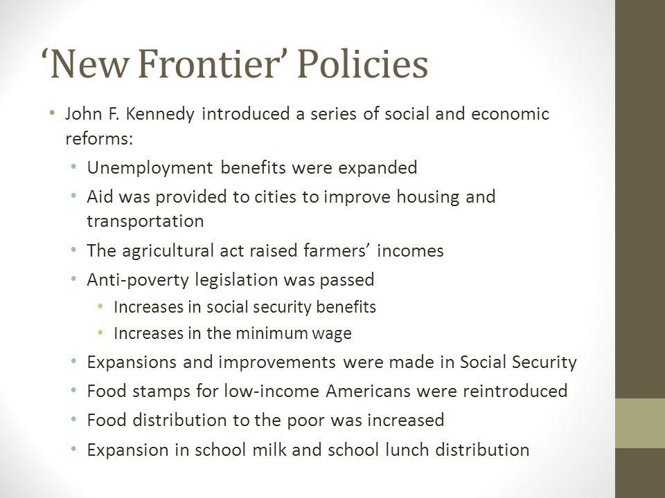 'New Frontier' Policies John F.