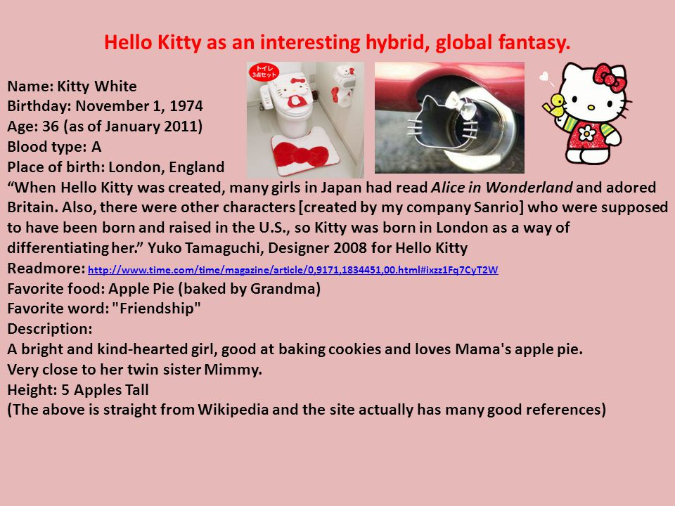 Hello Kitty as an interesting hybrid, global fantasy.