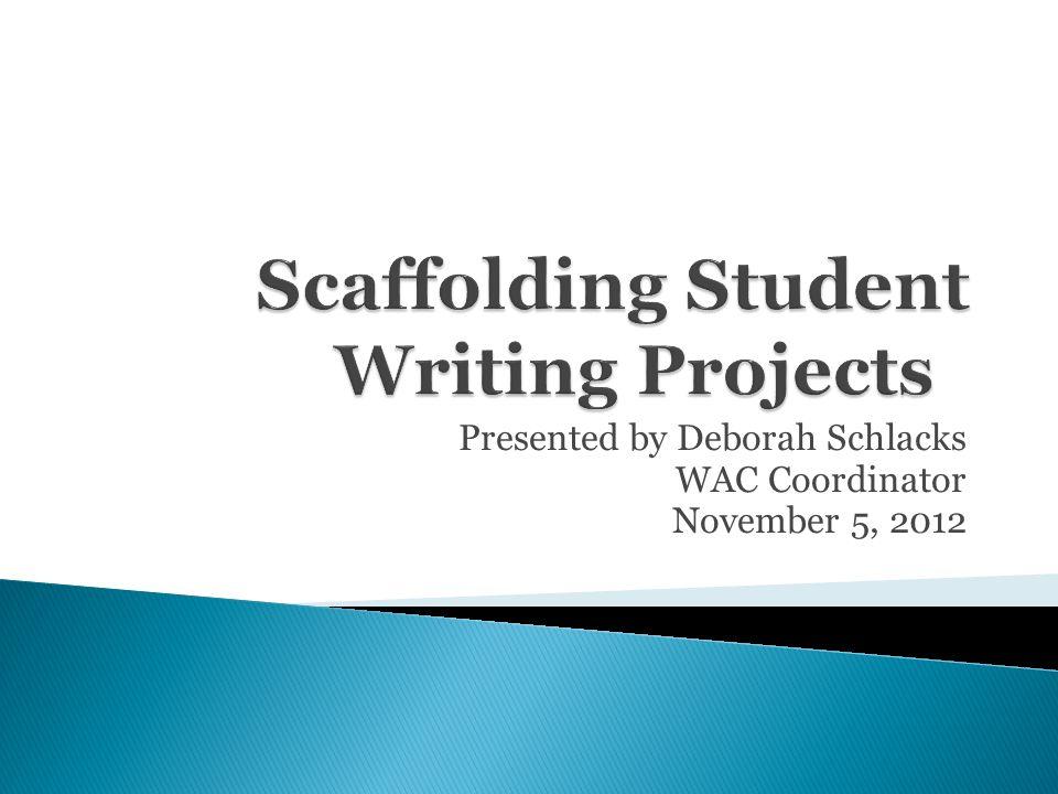 Presented by Deborah Schlacks WAC Coordinator November 5, 2012