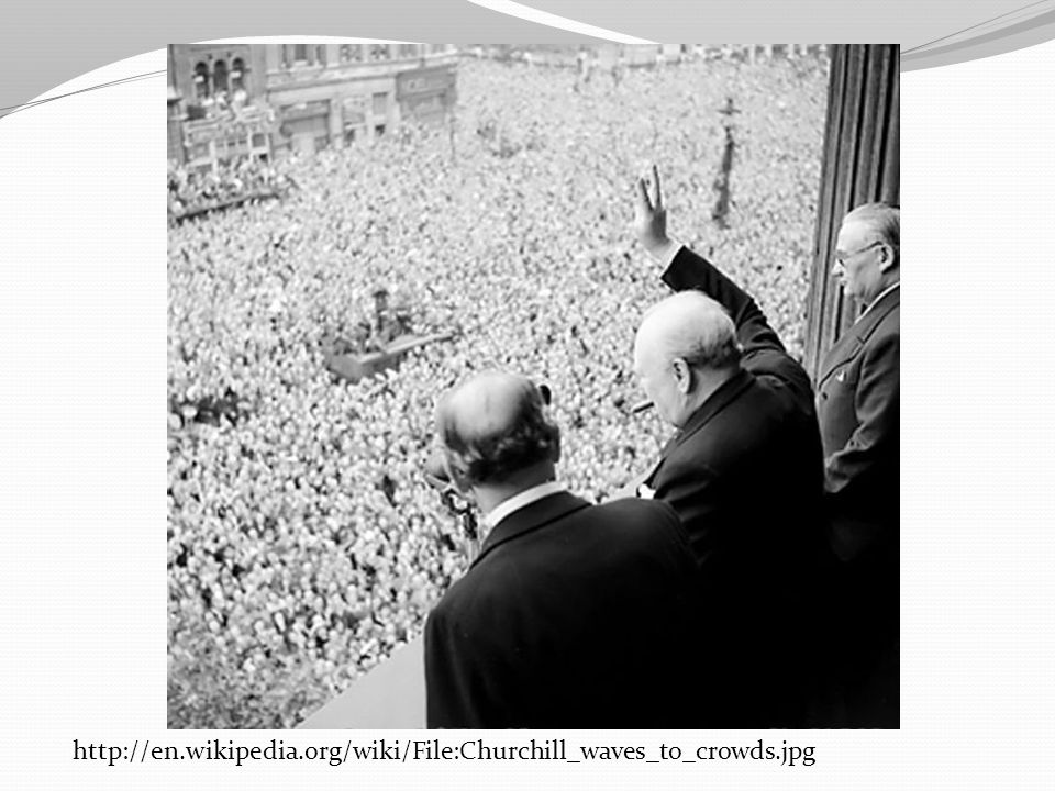 http://en.wikipedia.org/wiki/File:Churchill_waves_to_crowds.jpg