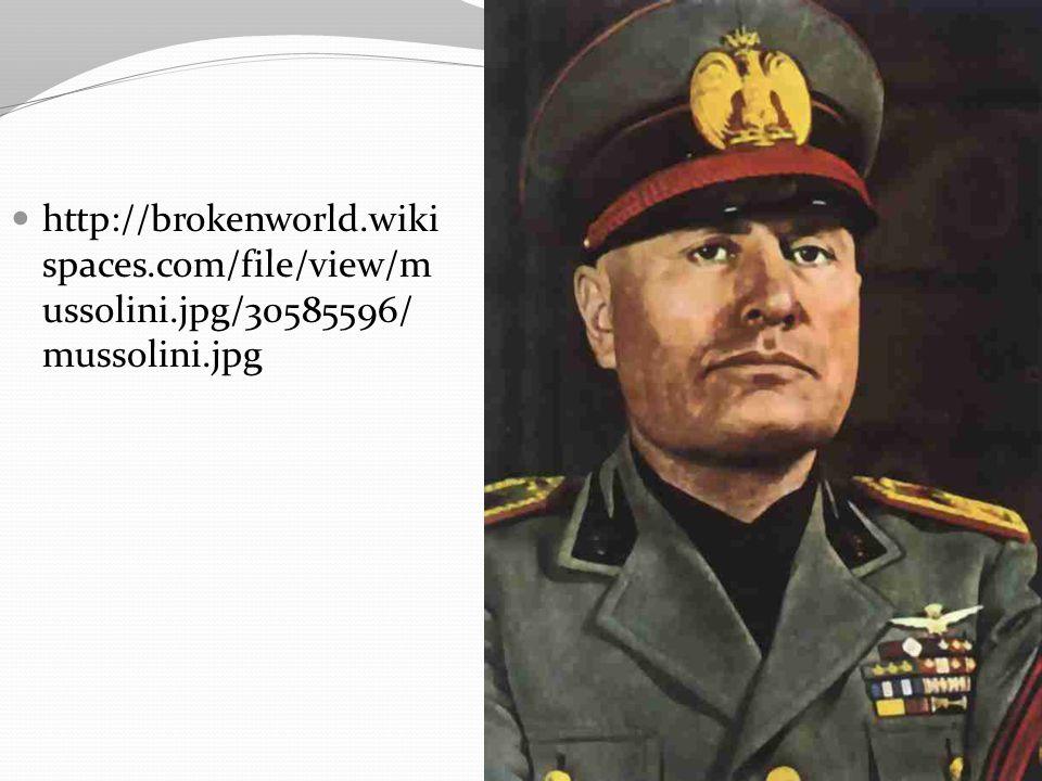 http://brokenworld.wiki spaces.com/file/view/m ussolini.jpg/30585596/ mussolini.jpg
