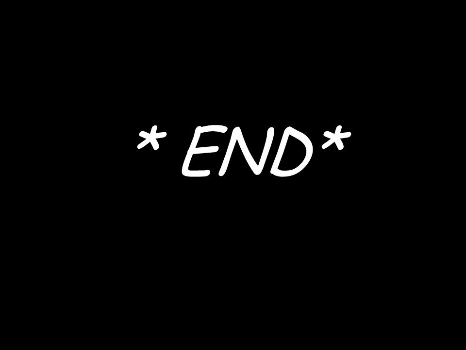 * END*
