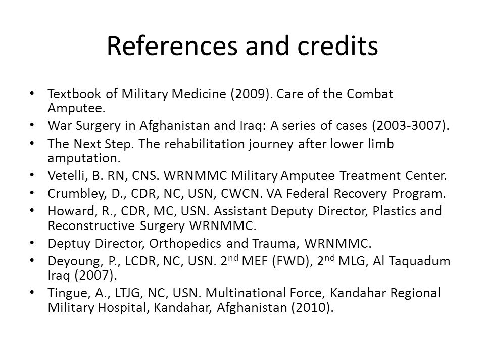 References and credits Textbook of Military Medicine (2009).
