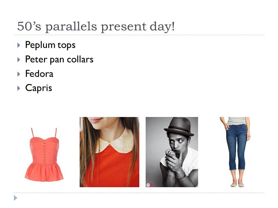 50's parallels present day!  Peplum tops  Peter pan collars  Fedora  Capris