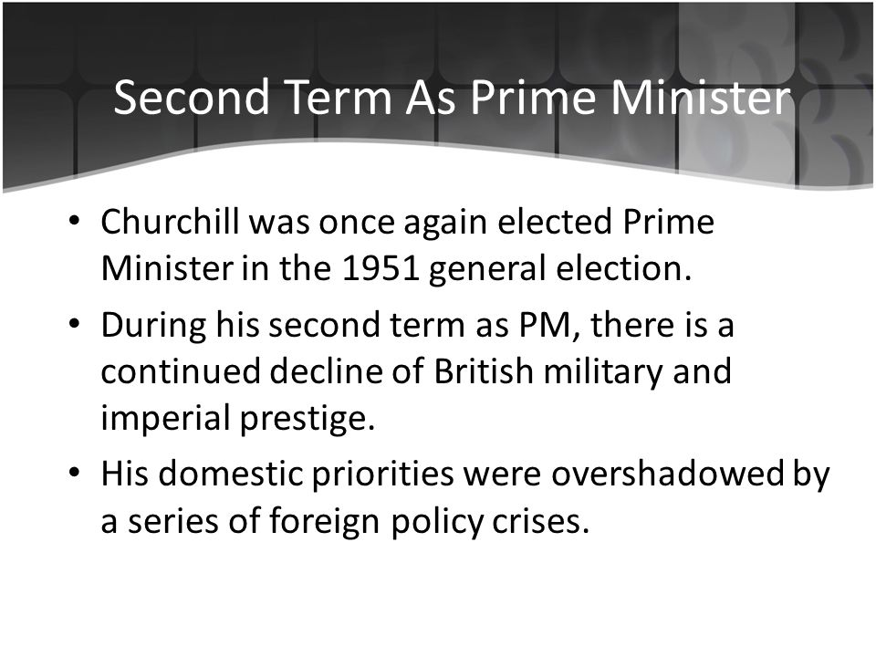 Churchill was once again elected Prime Minister in the 1951 general election.