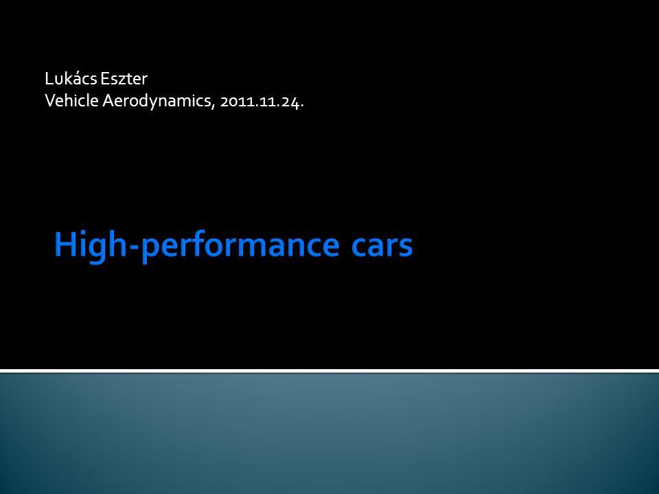 Lukács Eszter Vehicle Aerodynamics, 2011.11.24.