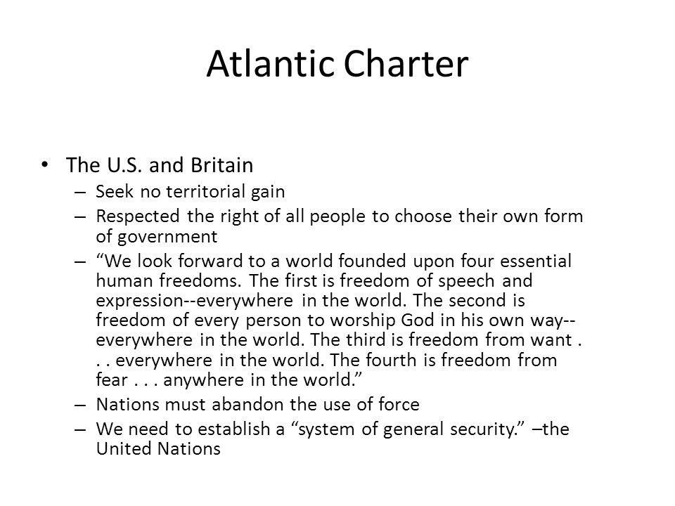 Atlantic Charter The U.S.