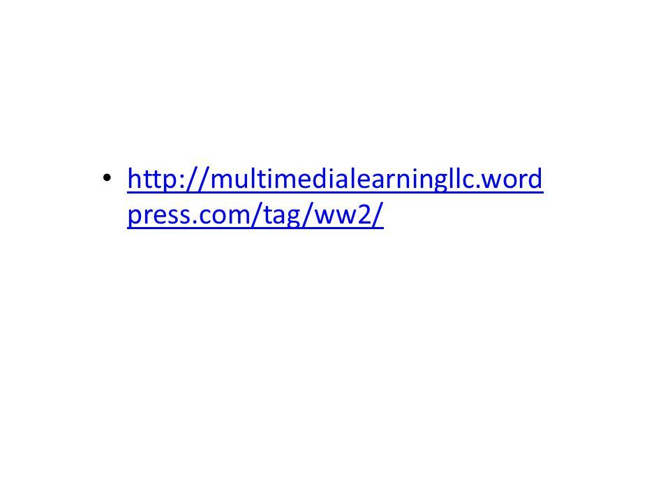 http://multimedialearningllc.word press.com/tag/ww2/ http://multimedialearningllc.word press.com/tag/ww2/