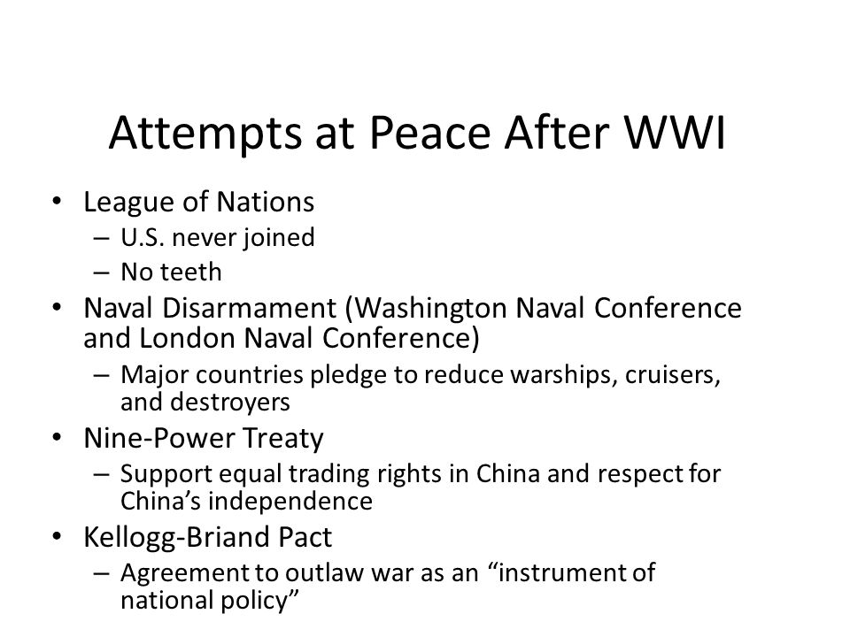 Attempts at Peace After WWI League of Nations – U.S.