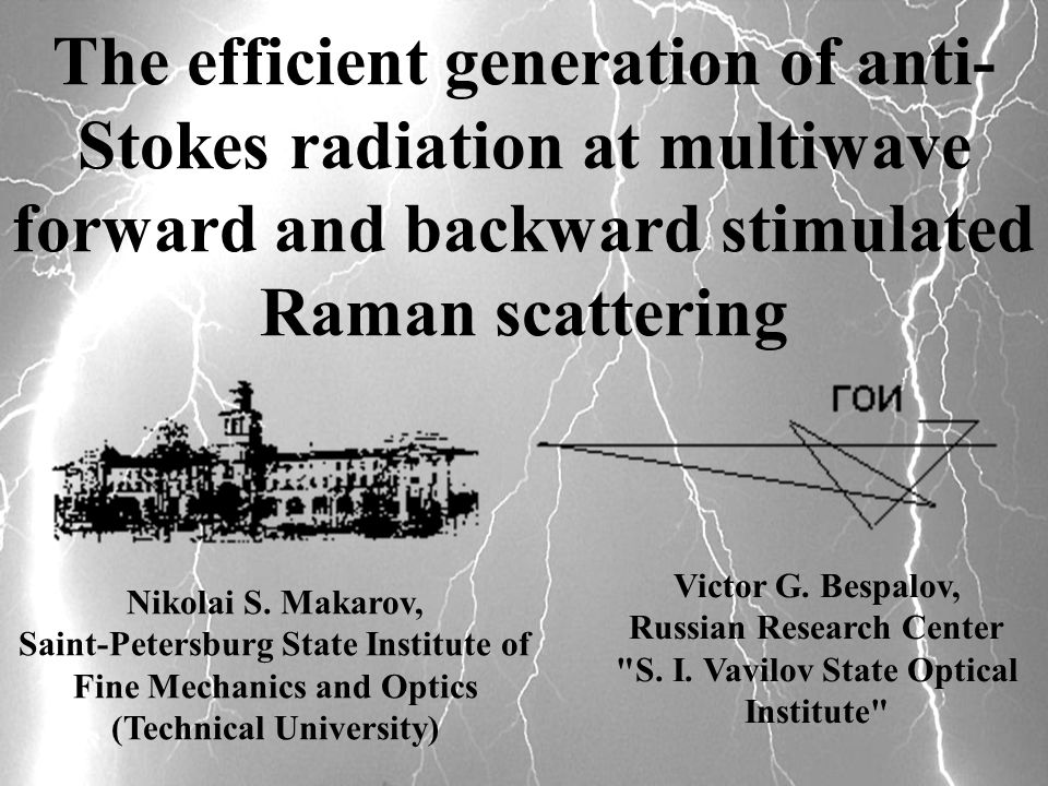 The efficient generation of anti- Stokes radiation at multiwave forward and backward stimulated Raman scattering Victor G.