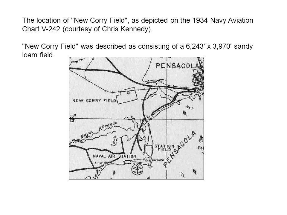 The location of New Corry Field , as depicted on the 1934 Navy Aviation Chart V-242 (courtesy of Chris Kennedy).