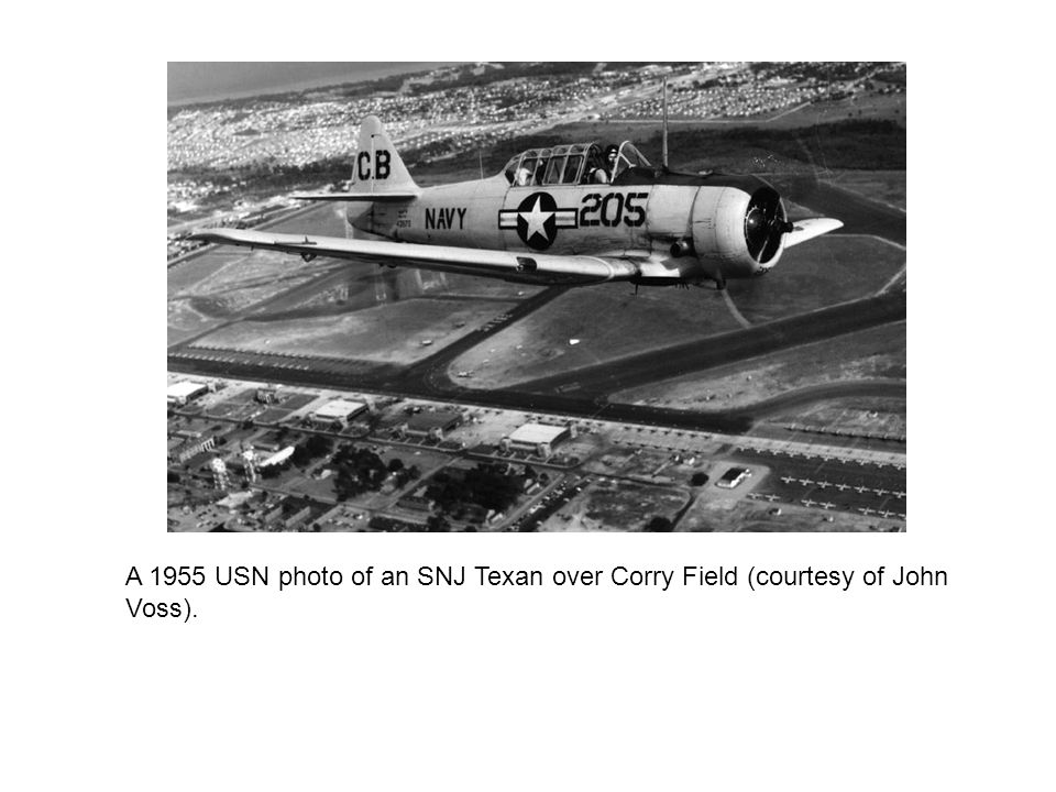 A 1955 USN photo of an SNJ Texan over Corry Field (courtesy of John Voss).