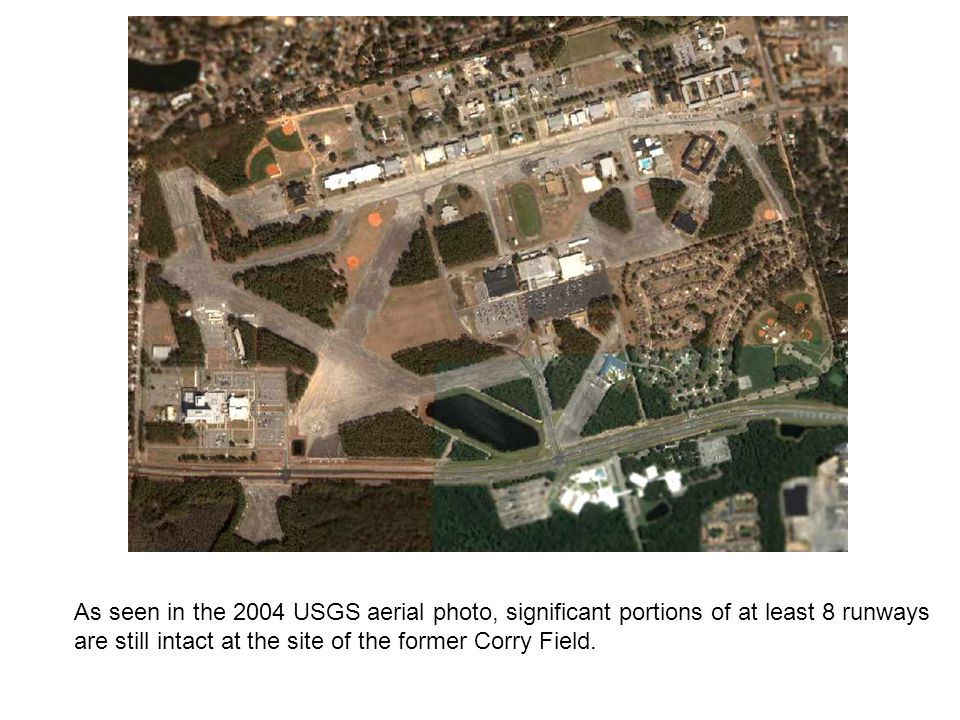 As seen in the 2004 USGS aerial photo, significant portions of at least 8 runways are still intact at the site of the former Corry Field.