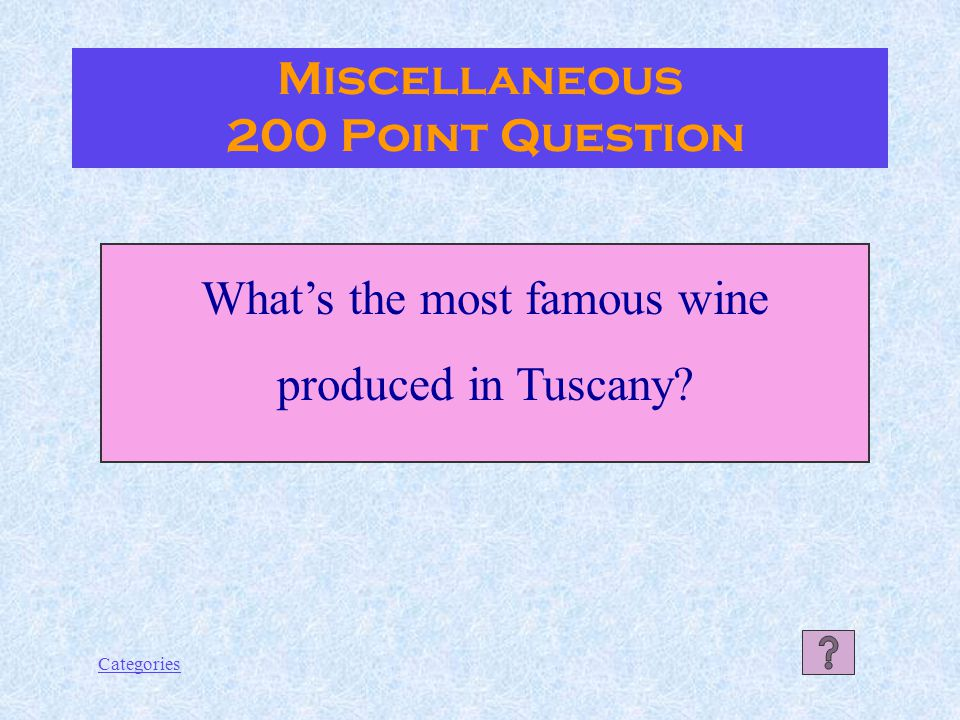 Categories Miscellaneous 100 Point Answer Venice