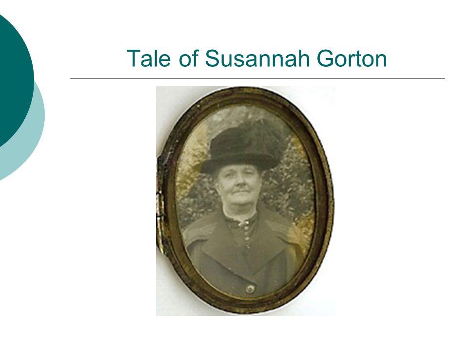 Tale of Susannah Gorton