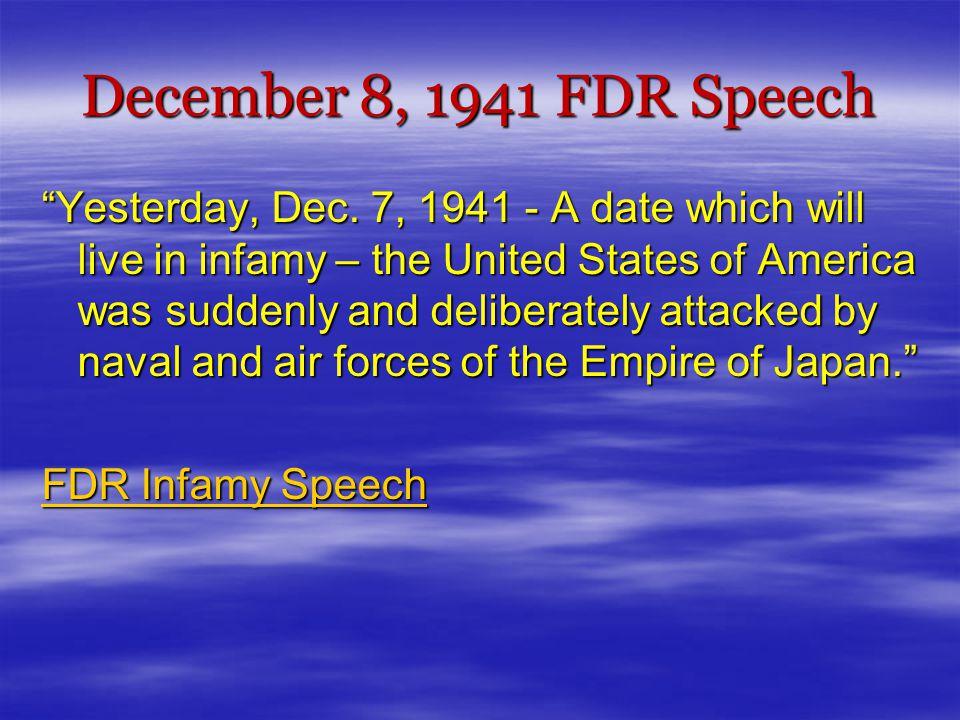 December 8, 1941 FDR Speech Yesterday, Dec.
