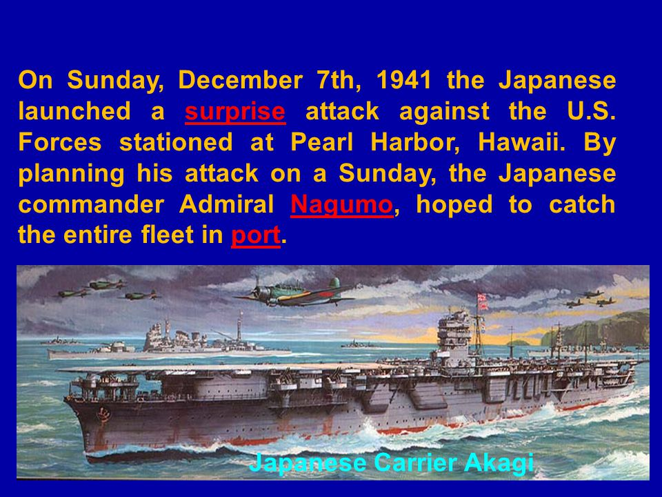 As luck would have it, the Aircraft Carriers and one of the Battleships were not in port.