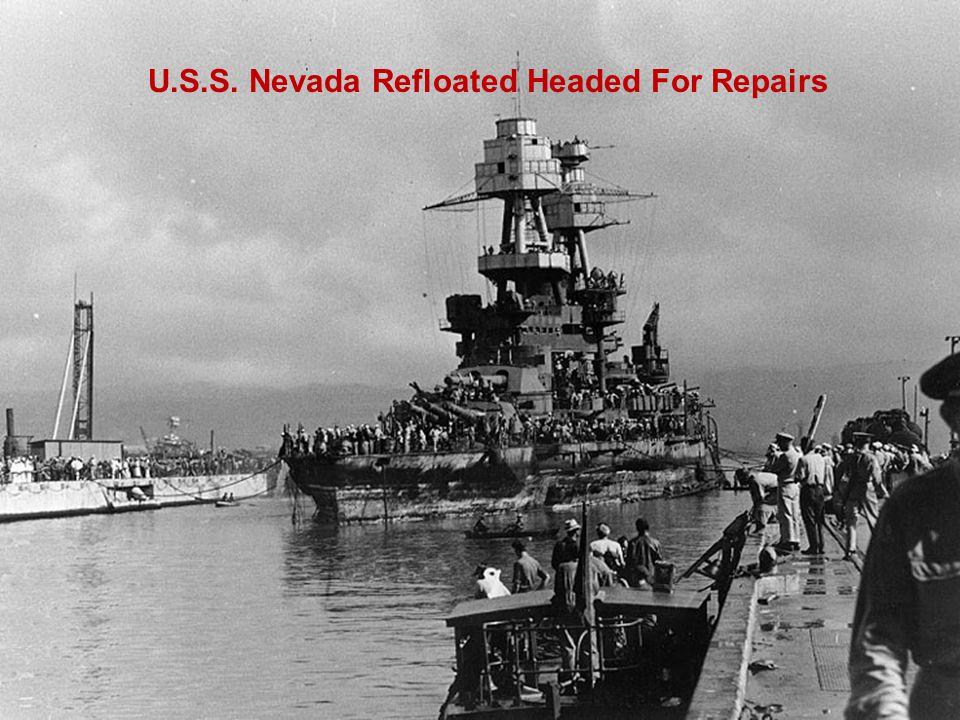 U.S.S. Nevada Refloated Headed For Repairs