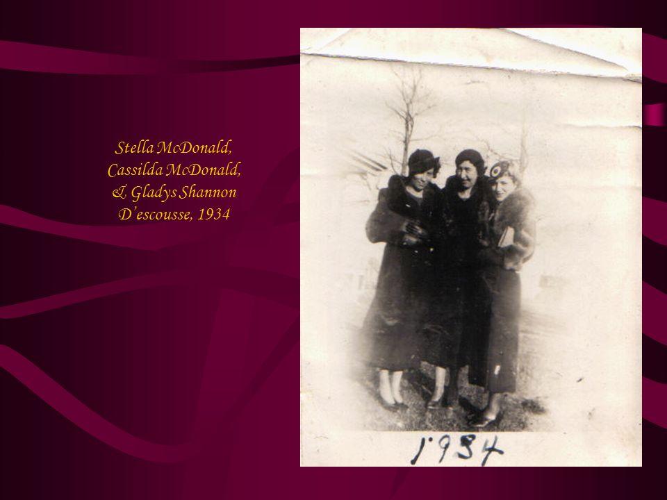 Stella McDonald, Cassilda McDonald, & Gladys Shannon D'escousse, 1934