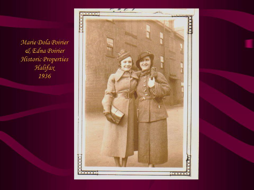 Marie Dola Poirier & Edna Poirier Historic Properties Halifax 1936