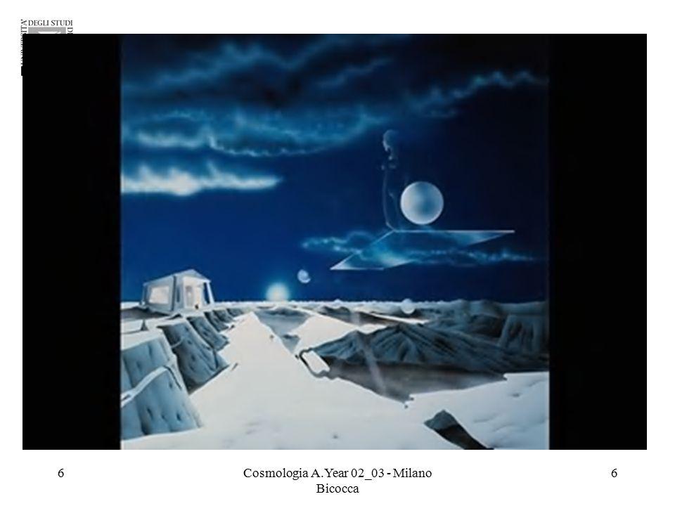 47Cosmologia A.Year 02_03 - Milano Bicocca 47