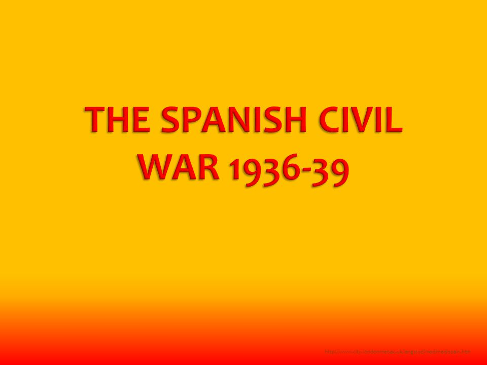 Relatively unknown war, curtain-raiser, overshadowed by WW2 Only European civil war between Russian and Yugoslavian wars  As savage as any Inspiration for a generation  International Brigades Politicised artists and intellectuals N  Books,  Art  Poetry  Film 2