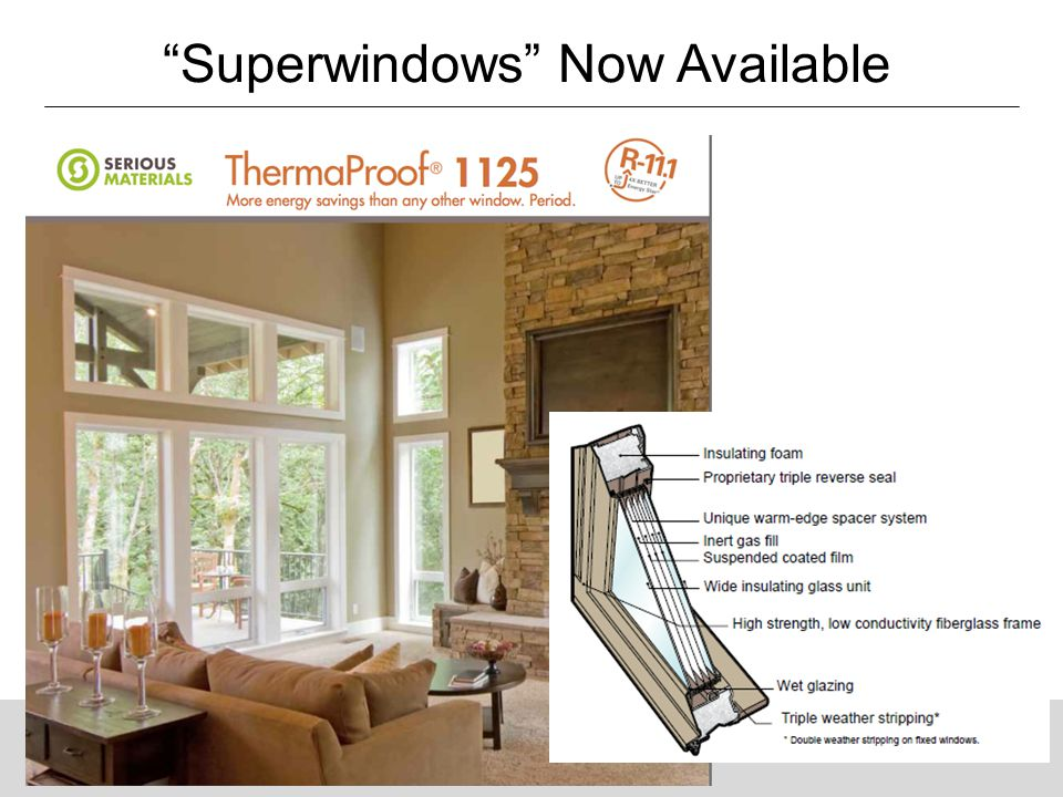 """Why Energy Matters: Better Buildings by Design 61 """"Superwindows"""" Now Available"""