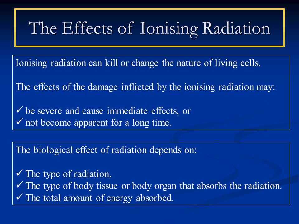 Ionising radiation can kill or change the nature of living cells.