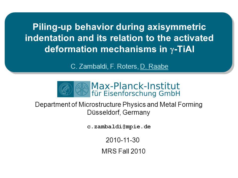 Max-Planck-Institut für Eisenforschung C.Zambaldi, F.