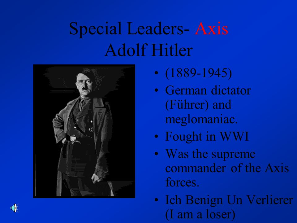 The Axis- what, where, when The Axis powers (known to most as the bad guys) consisted mainly of the German National Socialists (Nazis,) the Fascist Italians, and the fascist Japanese, as well as a few other countries (Finland, Bulgaria, Hungary, Romania, and the USSR at the beginning of the war.) All believed that if all people were the same, the world would be better.