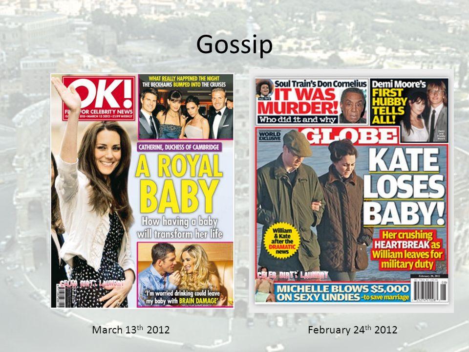 Gossip March 13 th 2012February 24 th 2012