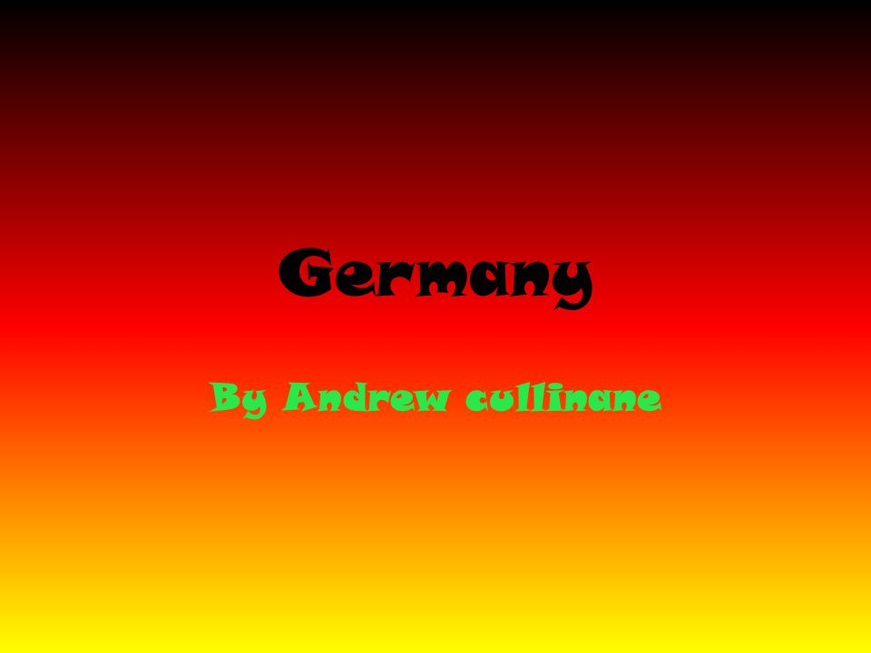 Germany By Andrew cullinane