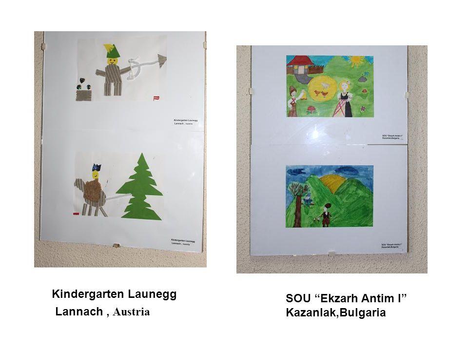 """Kindergarten Launegg Lannach, Austria SOU """"Ekzarh Antim I"""" Kazanlak,Bulgaria"""