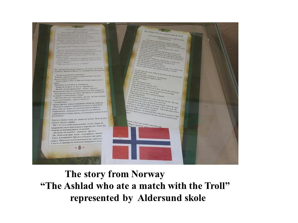 The story from Norway The Ashlad who ate a match with the Troll represented by Aldersund skole