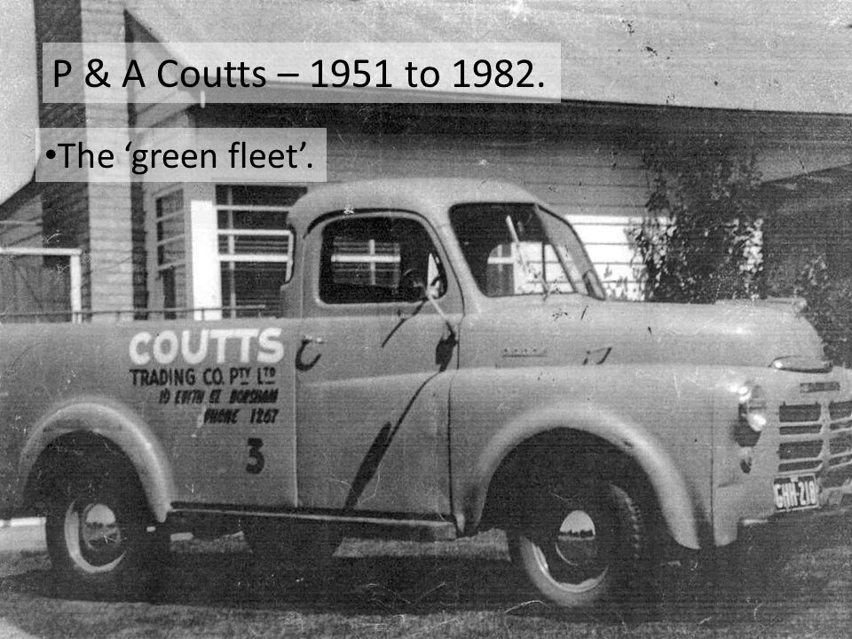 P & A Coutts – 1951 to 1982. The 'green fleet'.