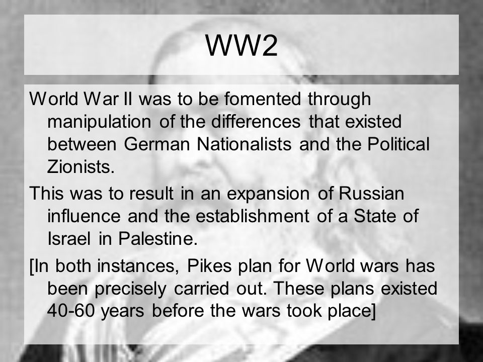 WW2 World War II was to be fomented through manipulation of the differences that existed between German Nationalists and the Political Zionists.