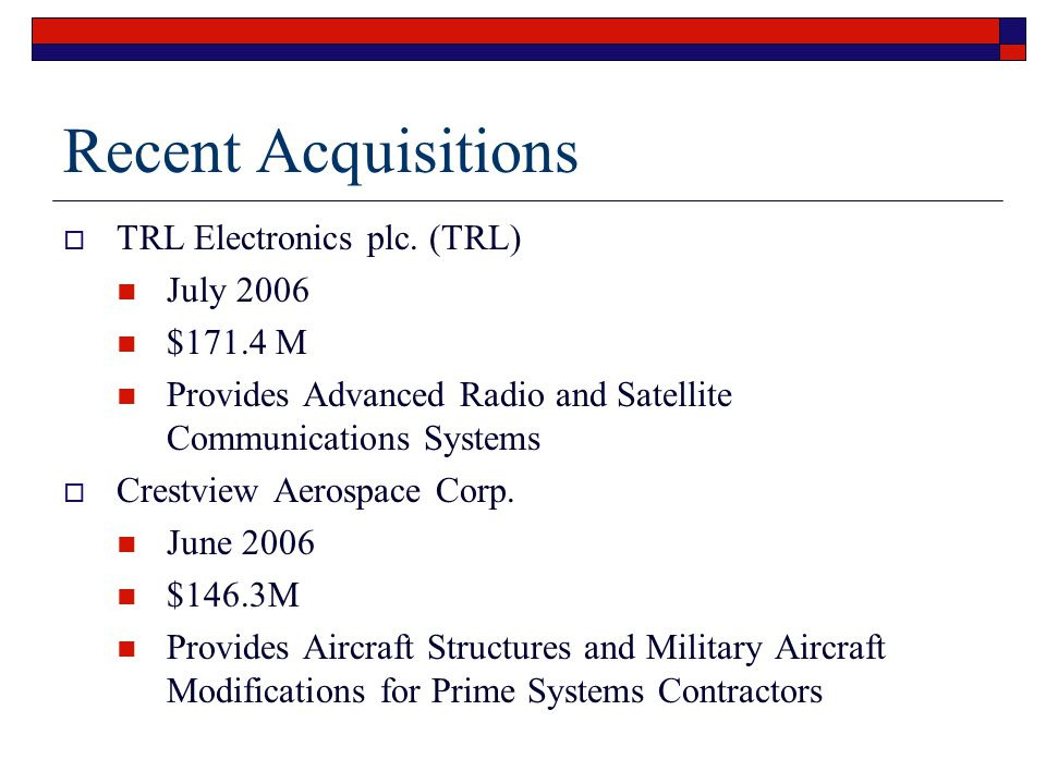 Recent Acquisitions  TRL Electronics plc.