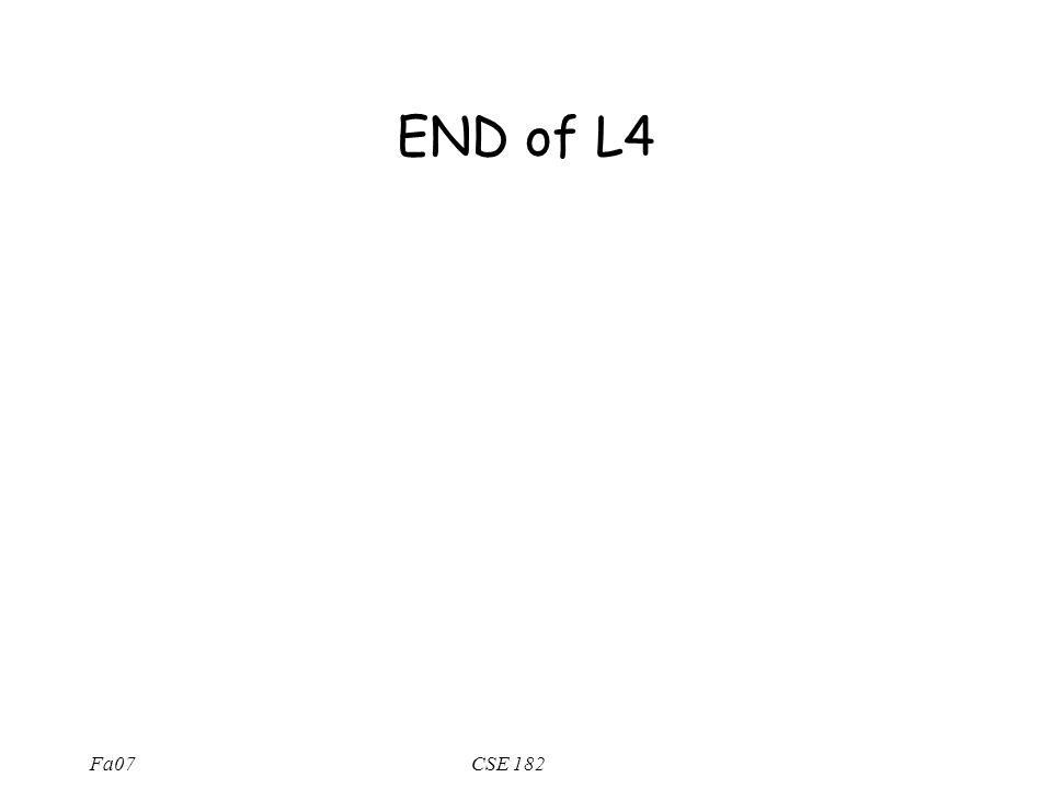 Fa07CSE 182 END of L4