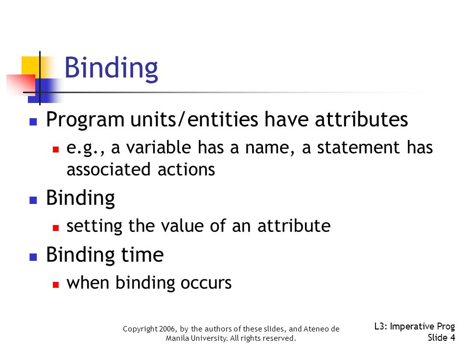 Copyright 2006, by the authors of these slides, and Ateneo de Manila University.