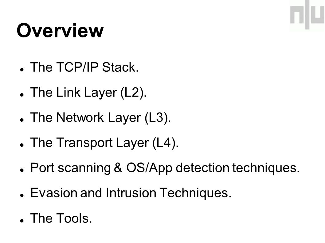 Overview The TCP/IP Stack. The Link Layer (L2). The Network Layer (L3).