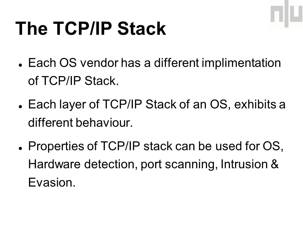 Each OS vendor has a different implimentation of TCP/IP Stack.
