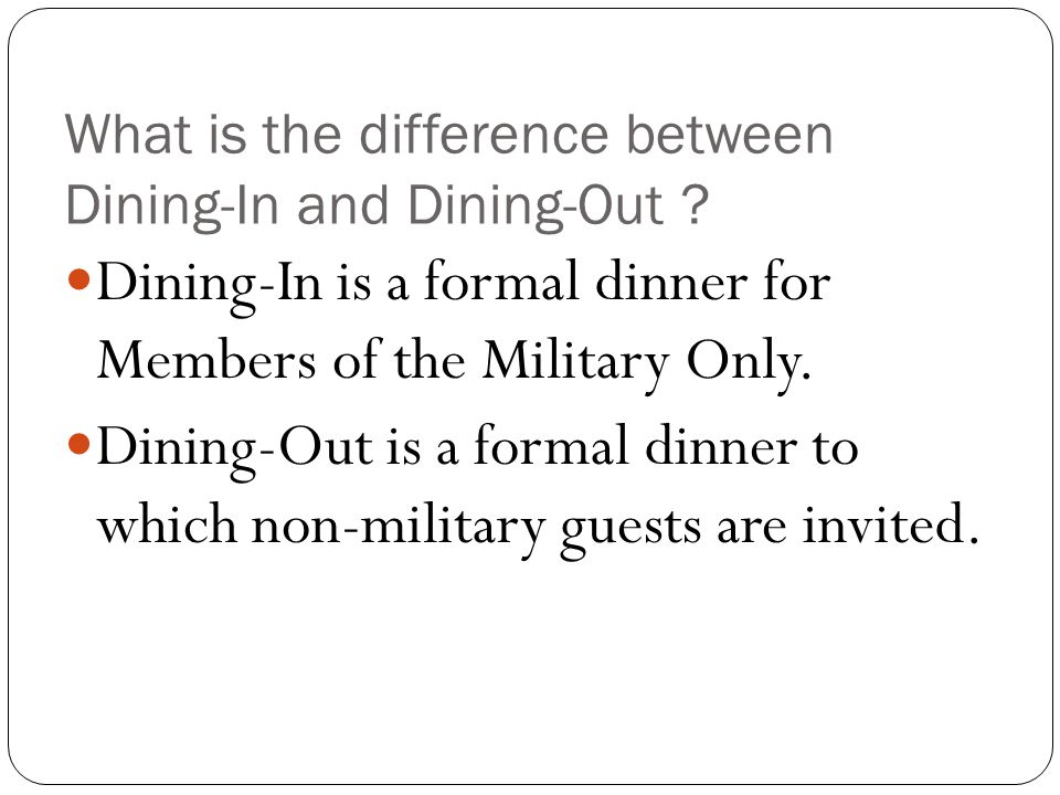 What is the difference between Dining-In and Dining-Out .