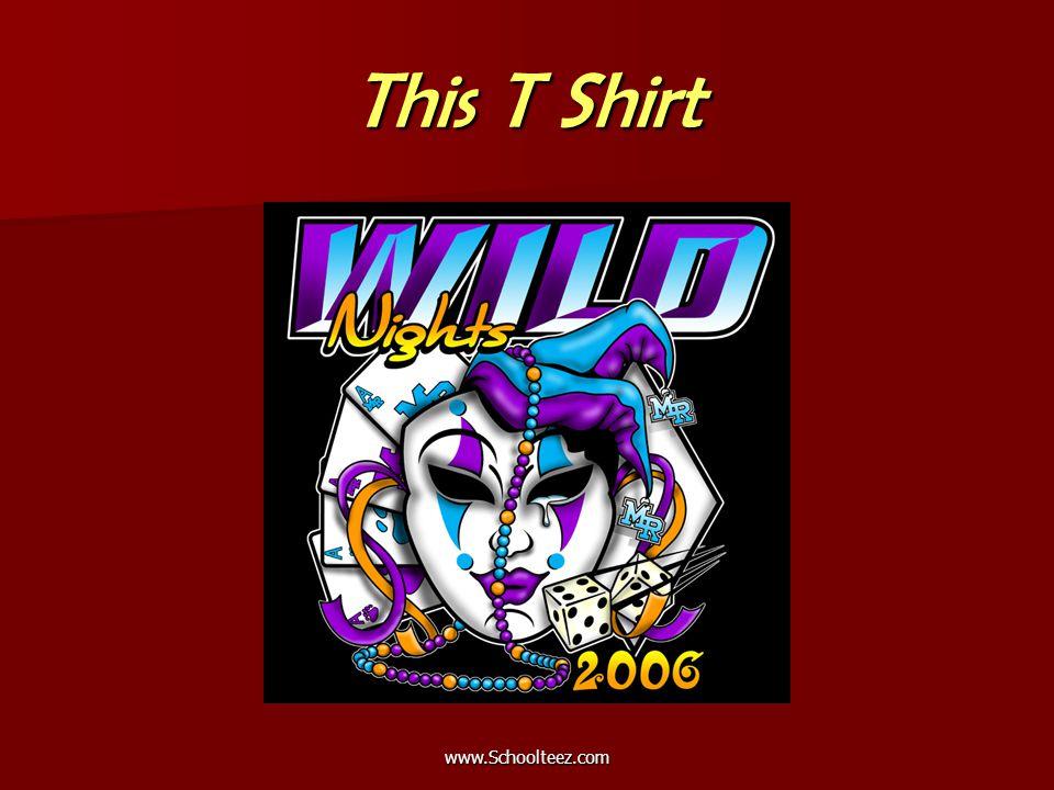 www.Schoolteez.com This T Shirt