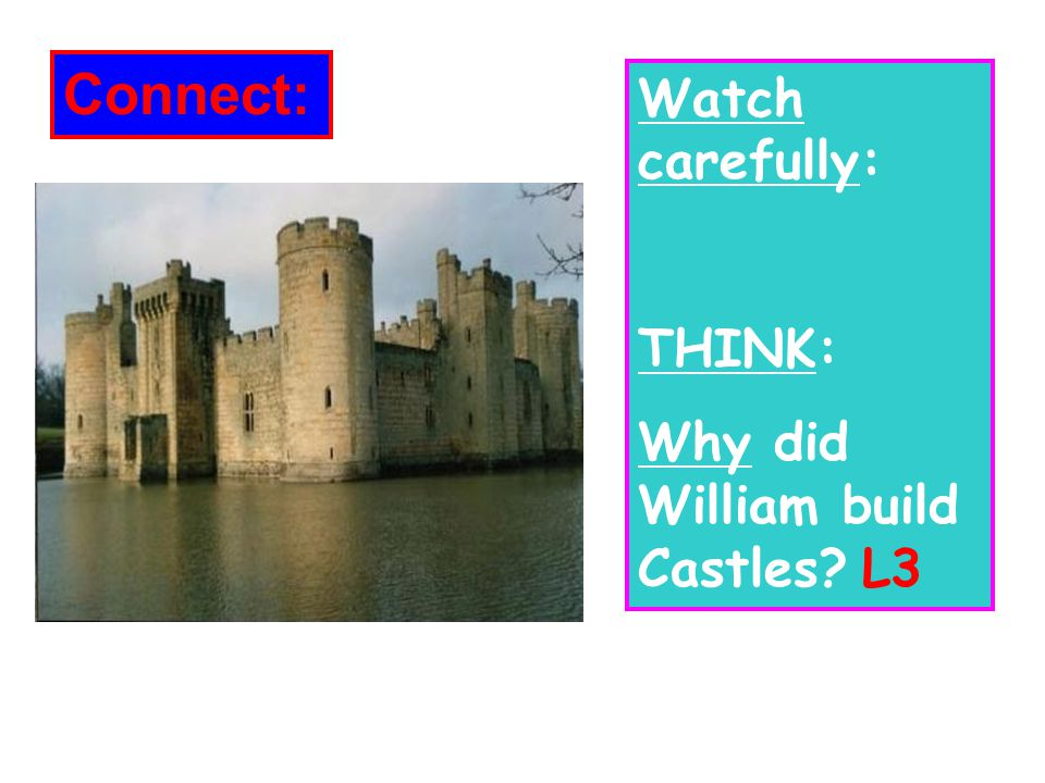 William needed to build castles ________in order to control his enemies straight away.