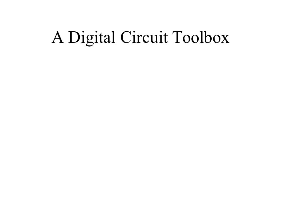 A Digital Circuit Toolbox