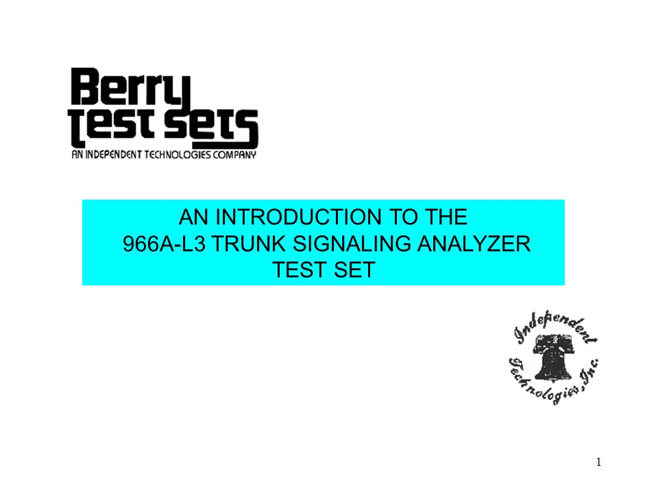 2 This presentation is designed to give you an overview of all the keys, buttons, displays and other gadgets on the front panel of your 966A Trunk Signaling Analyzer test set.