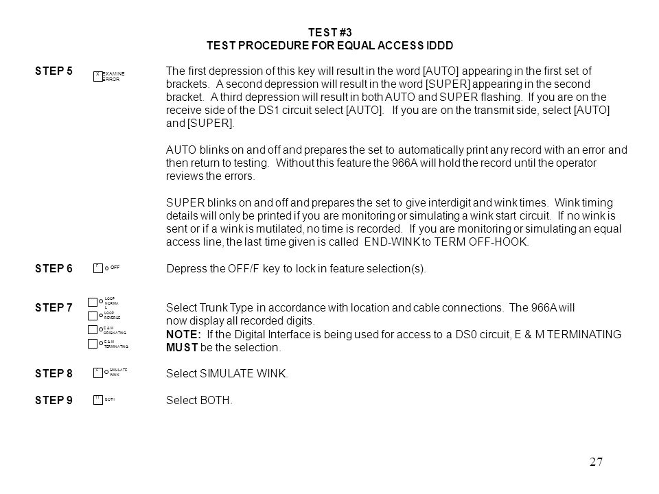 28 TEST #3 TEST PROCEDURE FOR EQUAL ACCESS IDDD STEP 10Select IDDD.